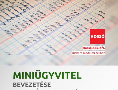 Miniügyvitel bevezetése a Hossó ABC-ben